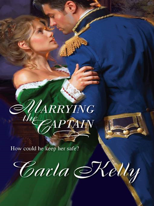 Marrying the Captain By: Carla Kelly