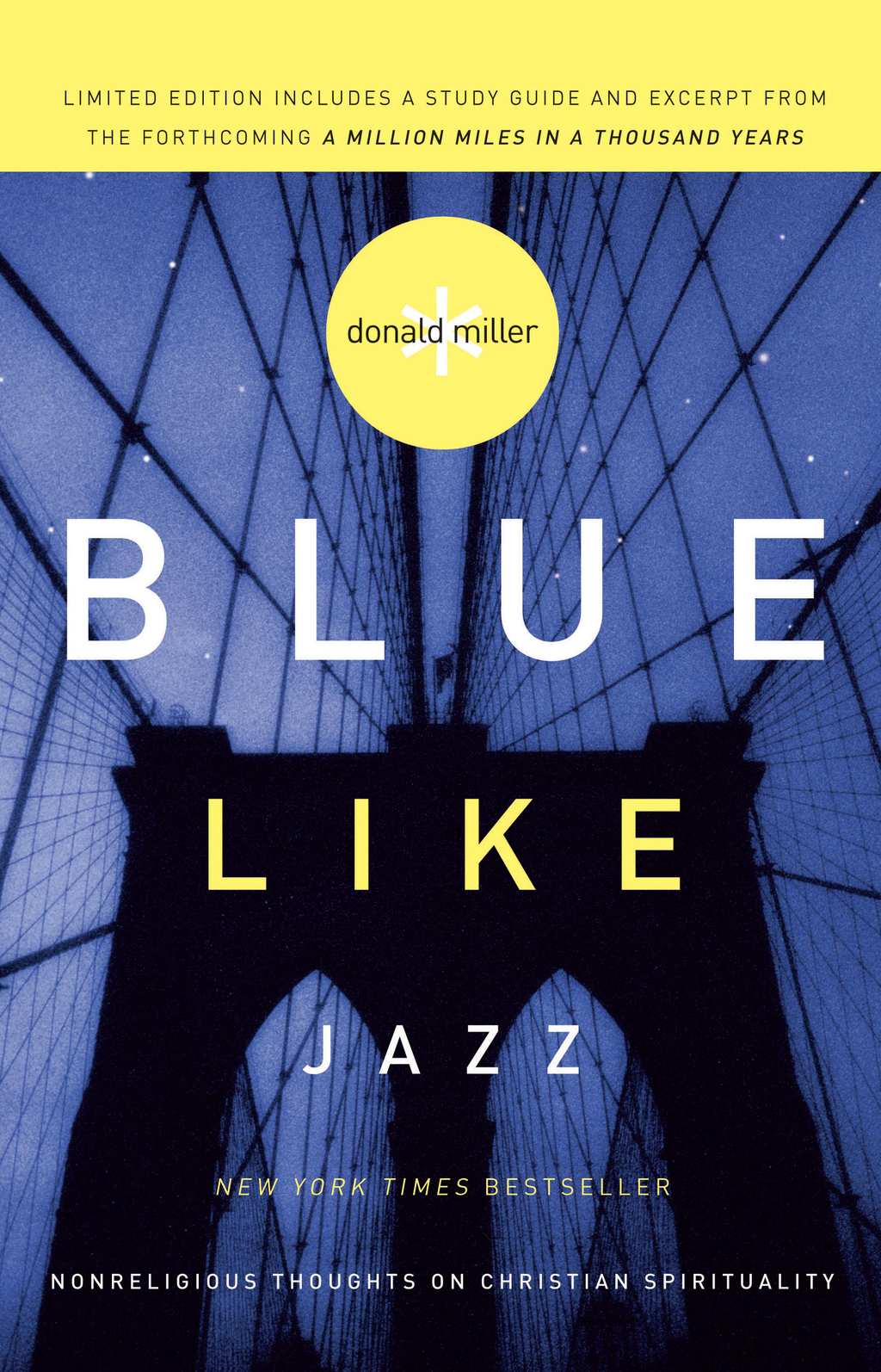 Blue Like Jazz By: Donald Miller