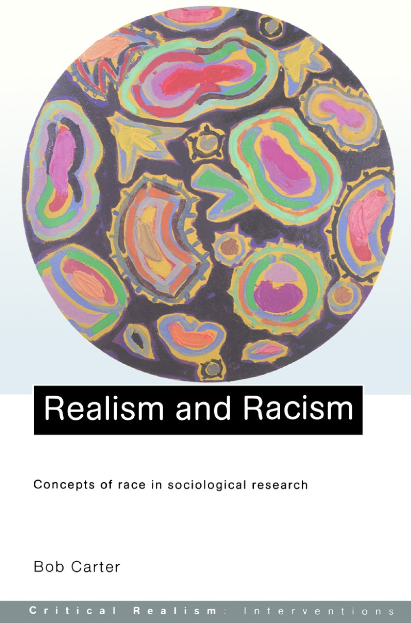 Realism and Racism Concepts of Race in Sociological Research