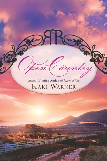 Open Country By: Kaki Warner