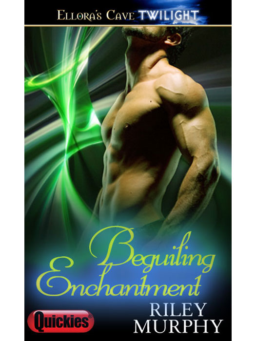 Beguiling Enchantment By: Riley Murphy