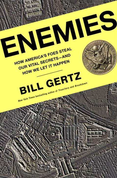 Enemies By: Bill Gertz