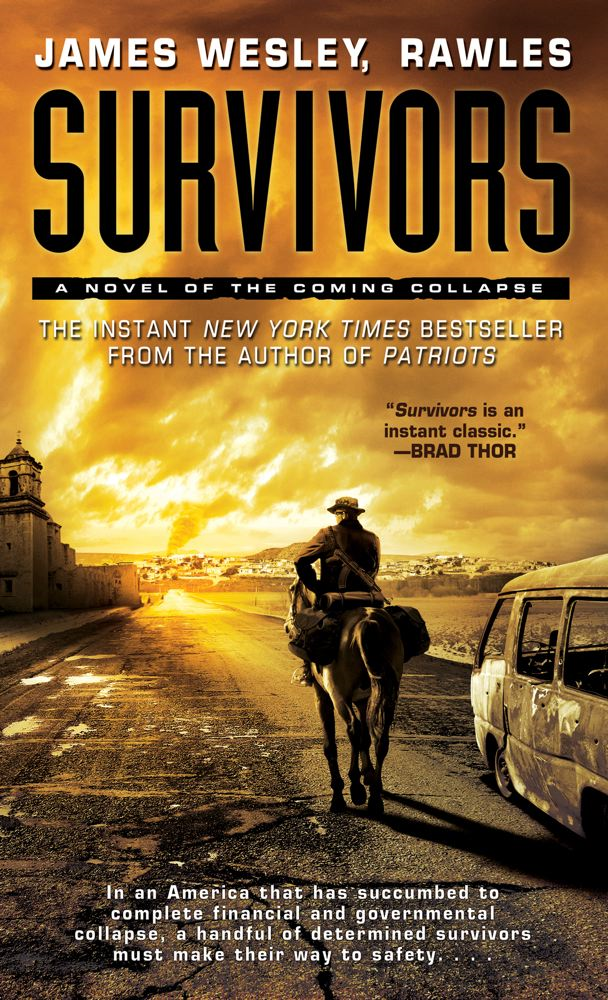 Survivors By: James Wesley, Rawles