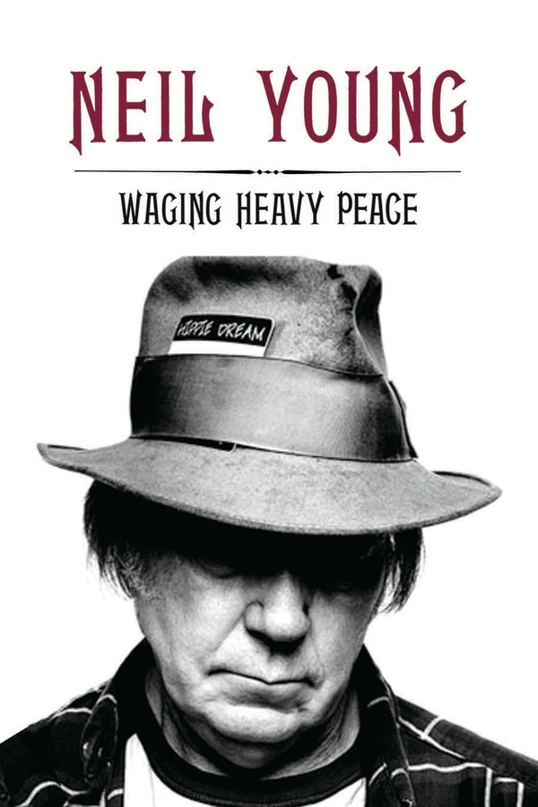 Waging Heavy Peace By: Neil Young