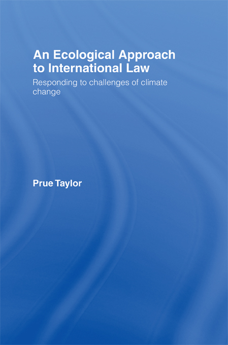 Ecological Approach to International Law Responding to the Challenges of Climate Change