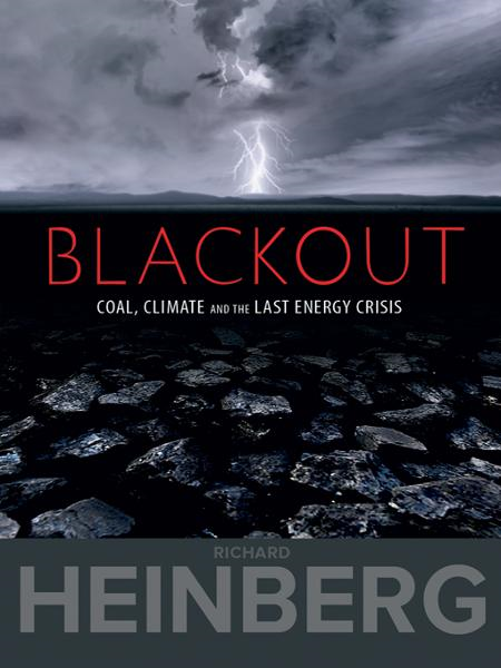 Blackout By: Richard Heinberg