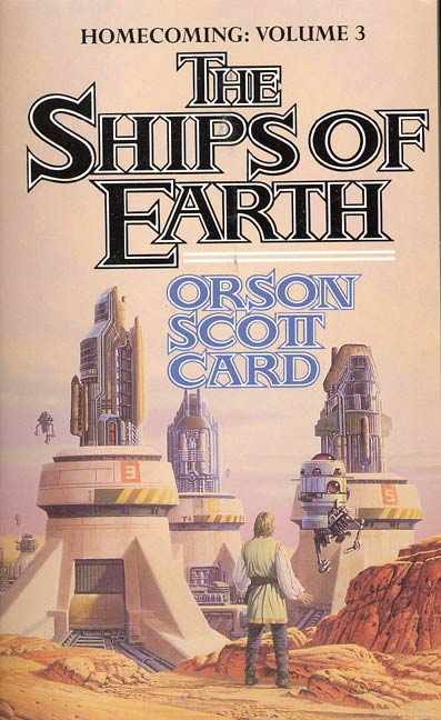 The Ships of Earth By: Orson Scott Card