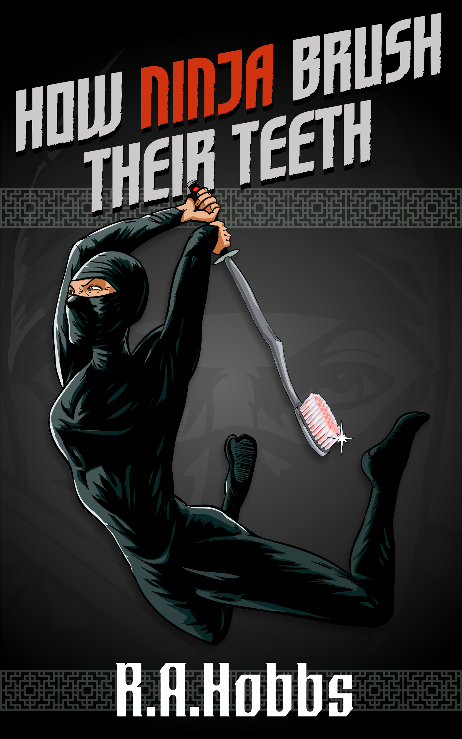 How Ninja Brush Their Teeth
