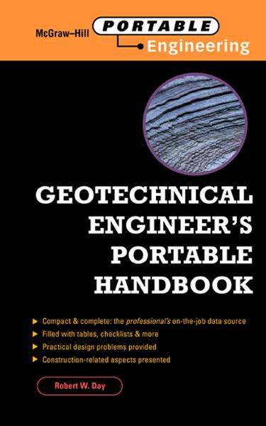 Geotechnical  Engineer's Portable Handbook By: Robert Day