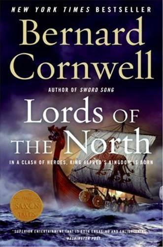 Lords of the North By: Bernard Cornwell