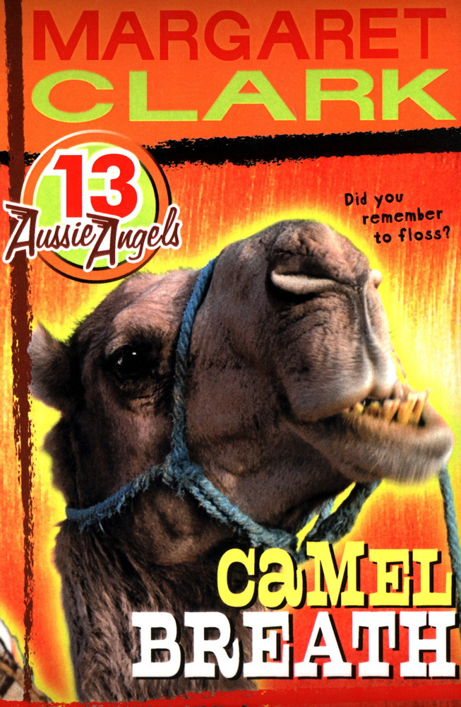 Aussie Angels 13: Camel Breath