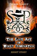 Picture Of - The Lost Art of World Domination