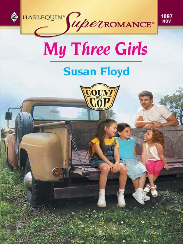 My Three Girls By: Susan Floyd