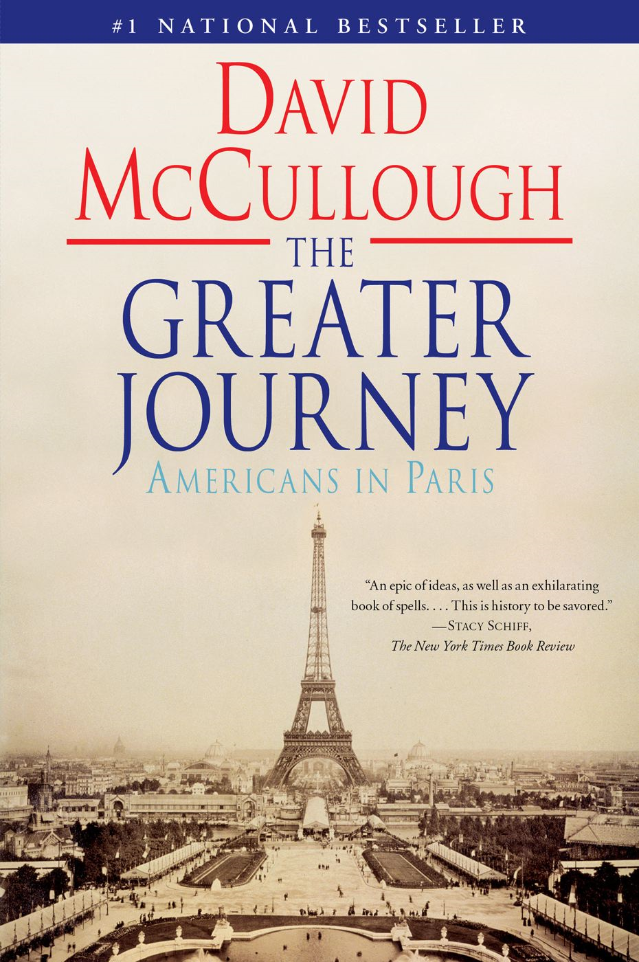 The Greater Journey By: David McCullough