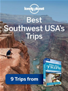 Lonely Planet Southwest Usa's Best Trips: