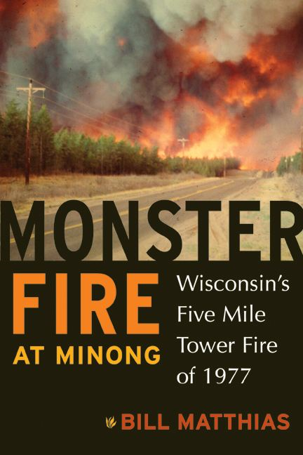 Monster Fire at Minong