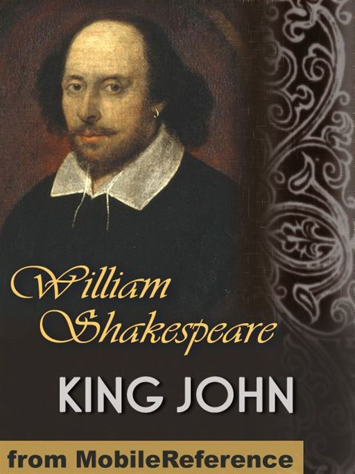 King John (Mobi Classics) By: William Shakespeare