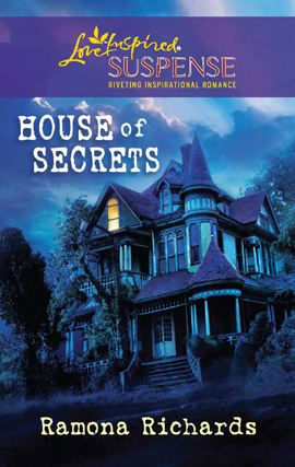House of Secrets By: Ramona Richards