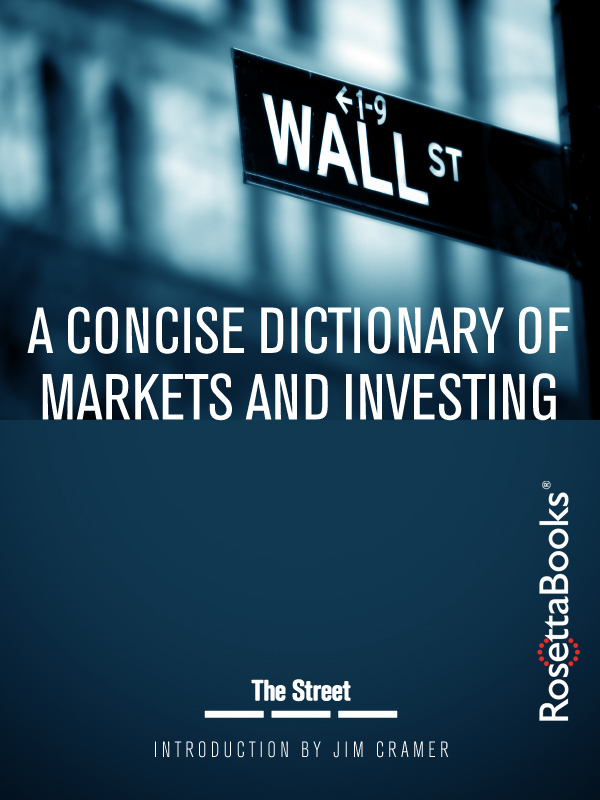 A Concise Dictionary of Markets and Investing