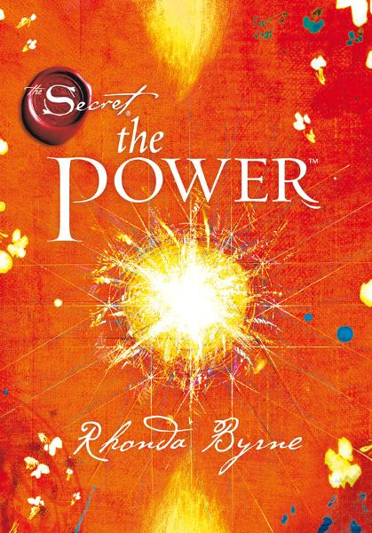 The Power By: Rhonda Byrne