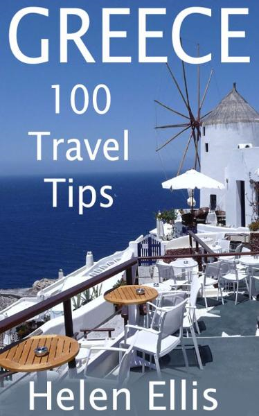 GREECE: 100 Travel Tips