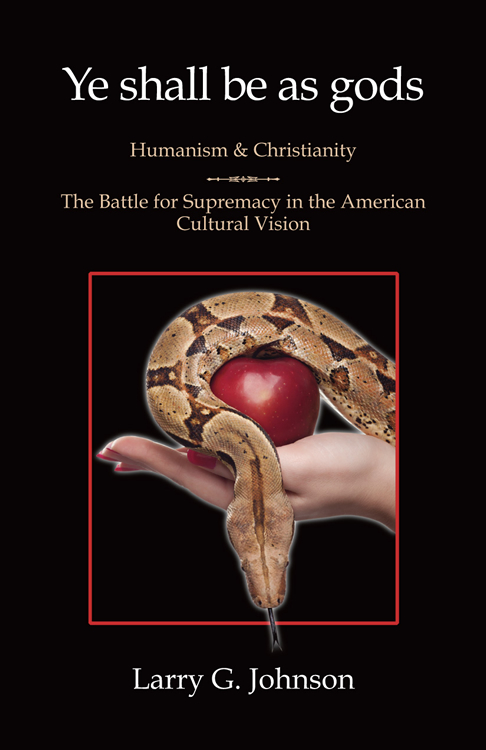 Ye shall be as gods : Humanism and Christianity