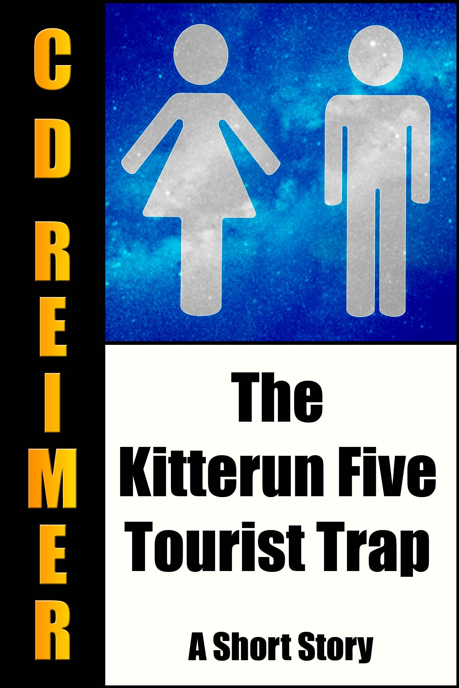 The Kitterun Five Tourist Trap