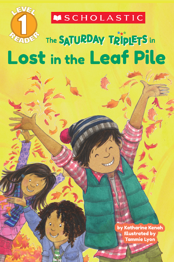 Book Cover: Scholastic Reader Level 1: The Saturday Triplets #1: Lost in the Leaf Pile