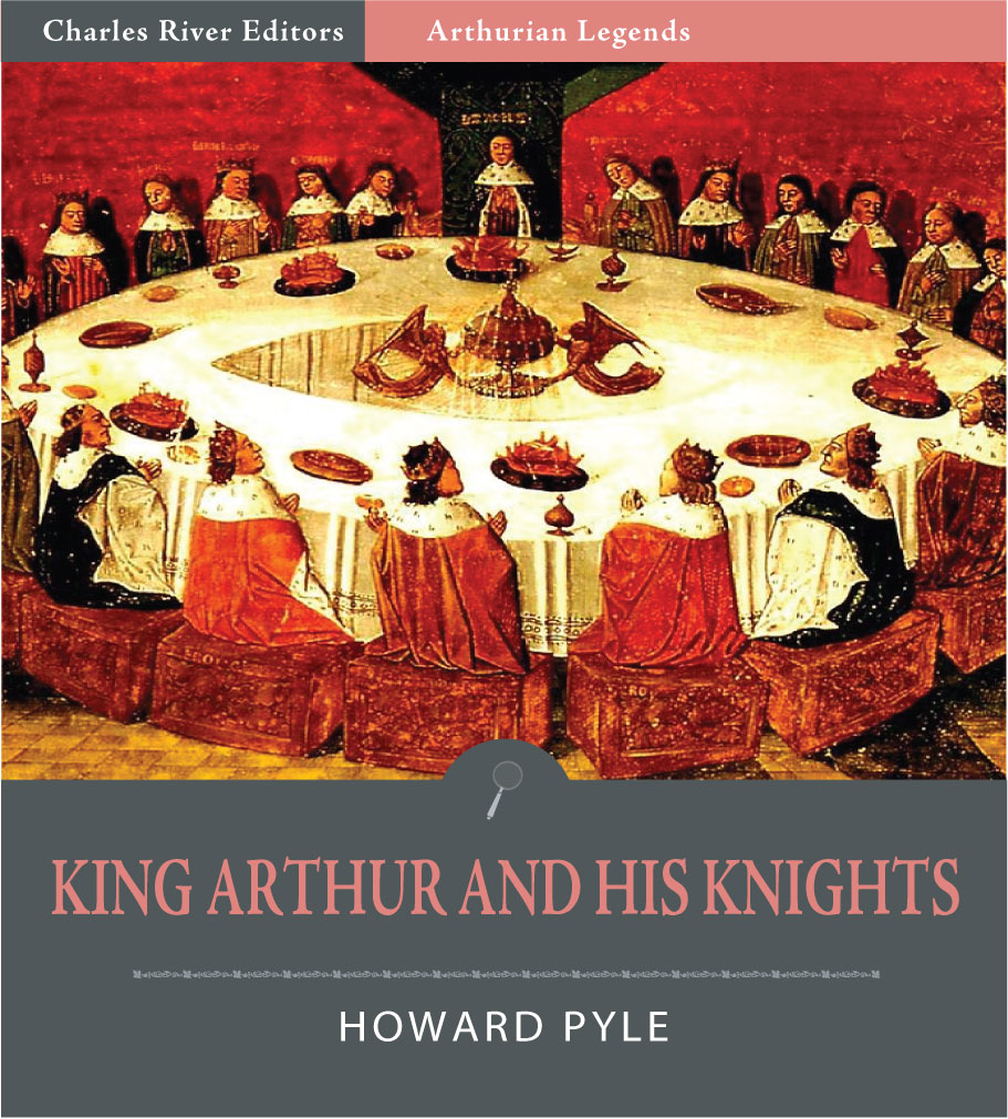 King Arthur and His Knights (Illustrated Edition)