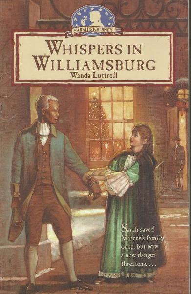 Whispers in Williamsburg By: Wanda Luttrell