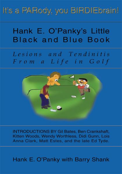 Hank E. O'Panky's Little Black and Blue Book