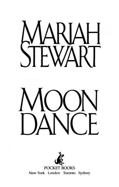 Moon Dance By: Mariah Stewart