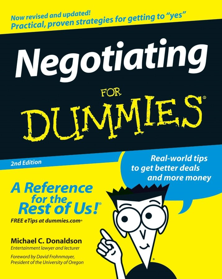 Negotiating For Dummies By: Donaldson