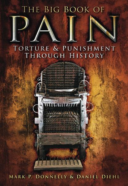 The Big Book of Pain By: Daniel Diehl,Mark P Donnelly