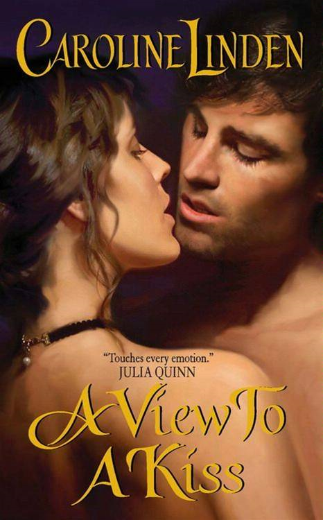 A View to a Kiss By: Caroline Linden