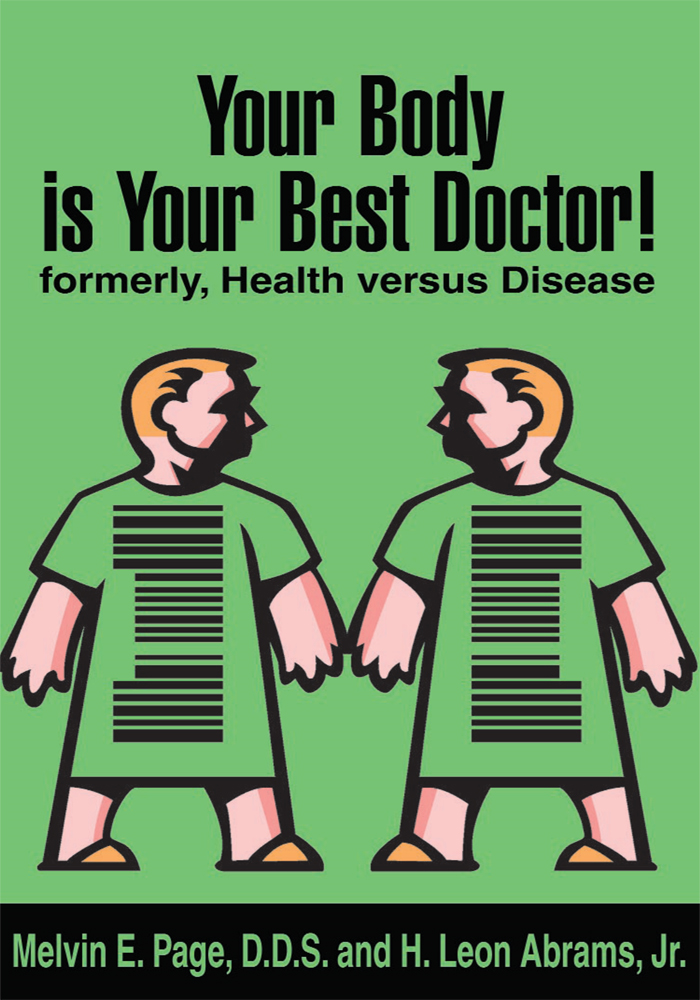 Your Body is Your Best Doctor!
