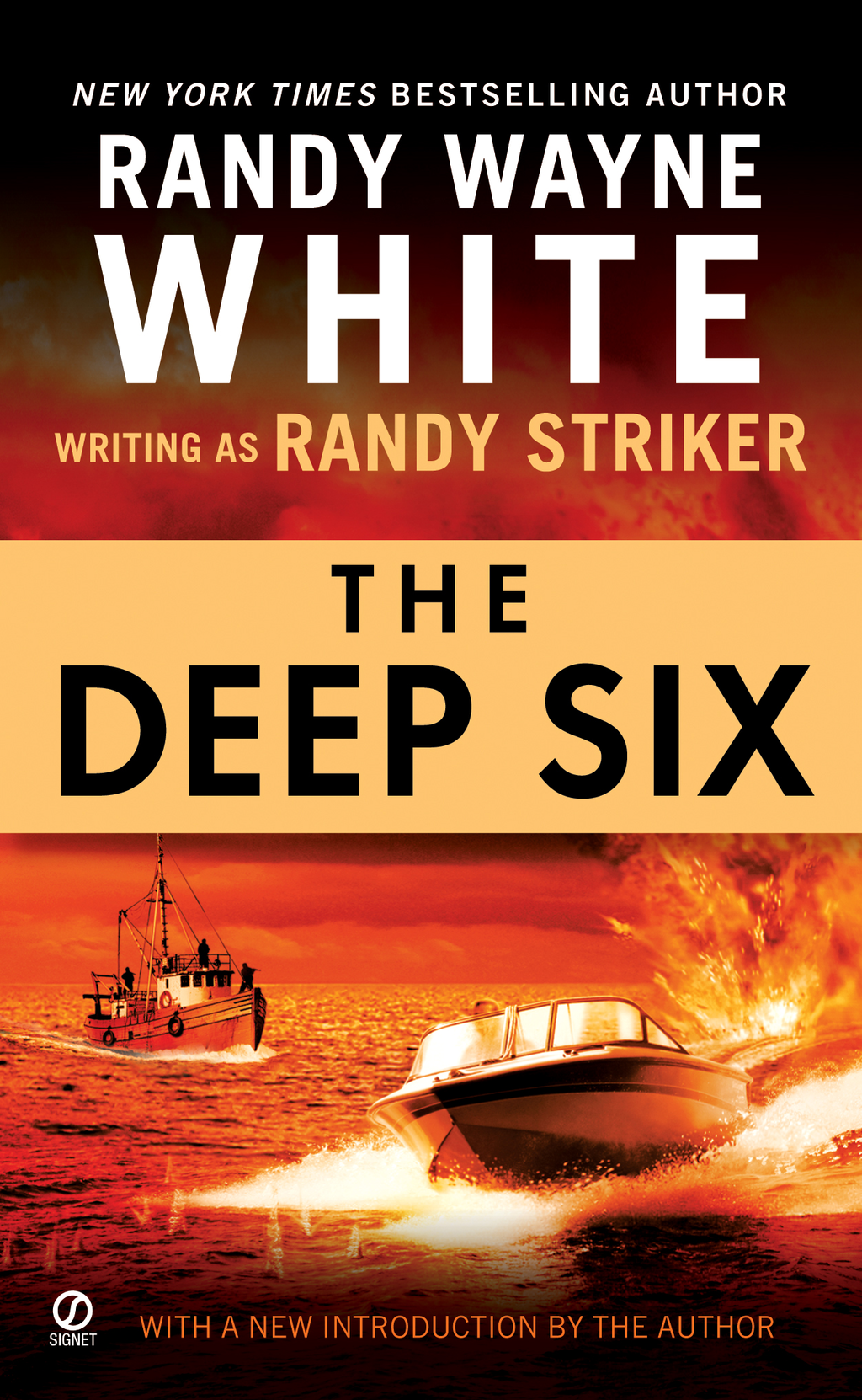 The Deep Six By: Randy Striker