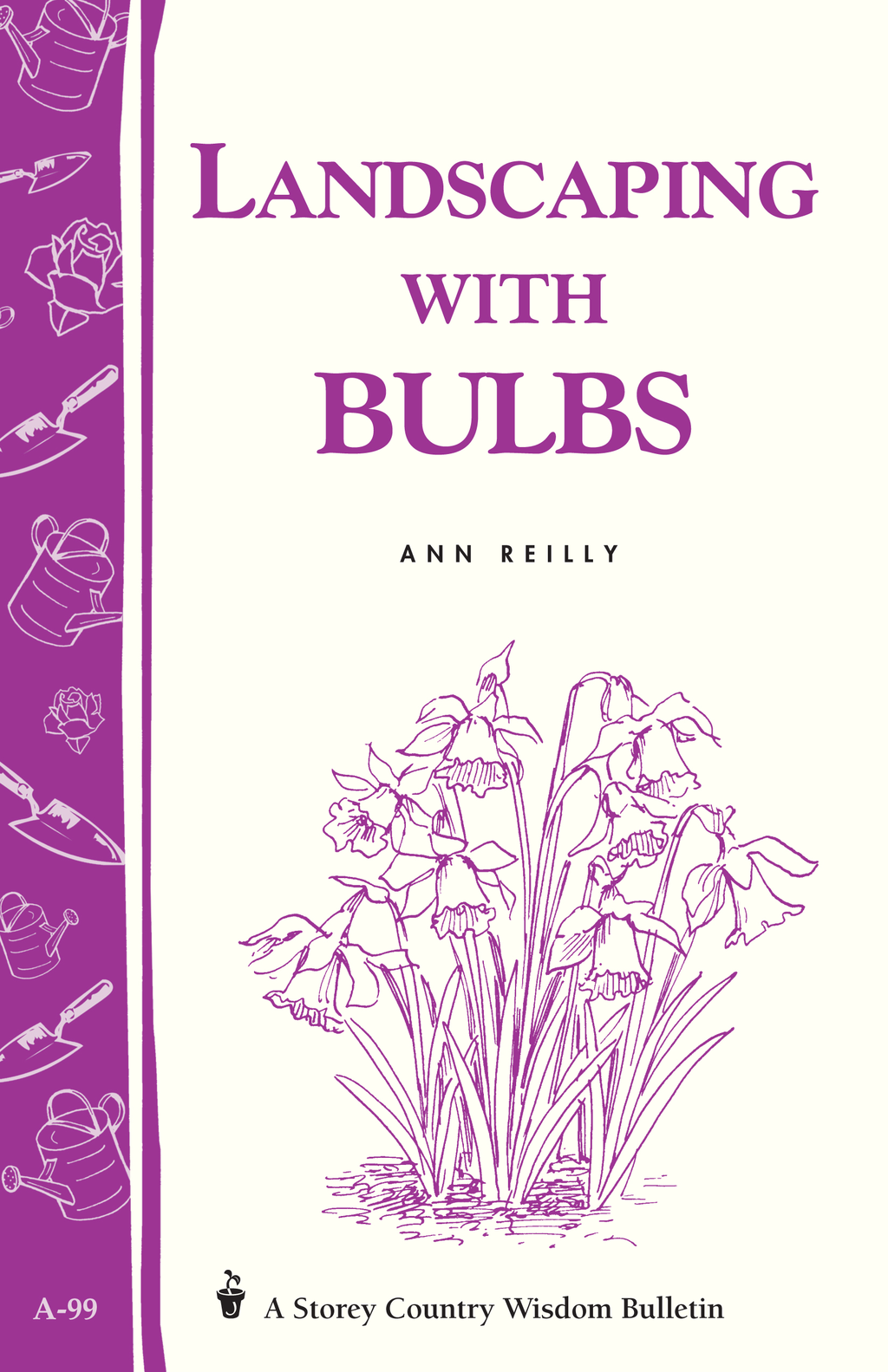 Landscaping with Bulbs By: Ann Reilly