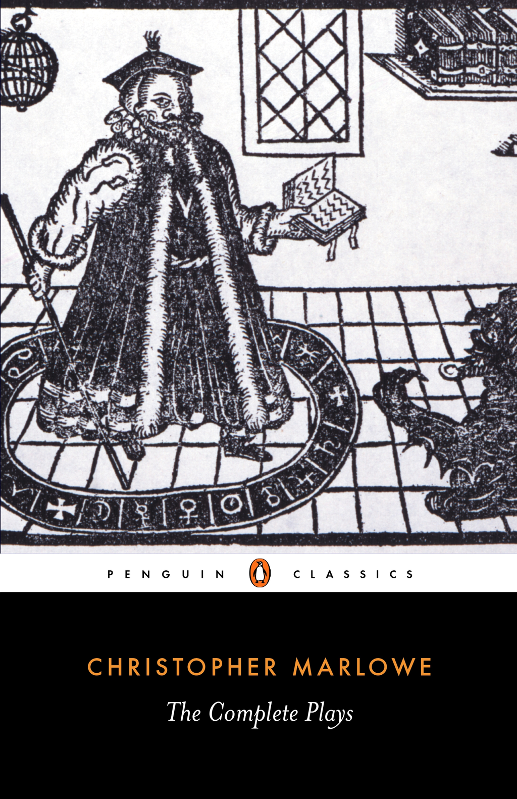 The Complete Plays By: Christopher Marlowe