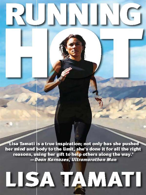 Running Hot By: Lisa Tamati with Nicola McCloy