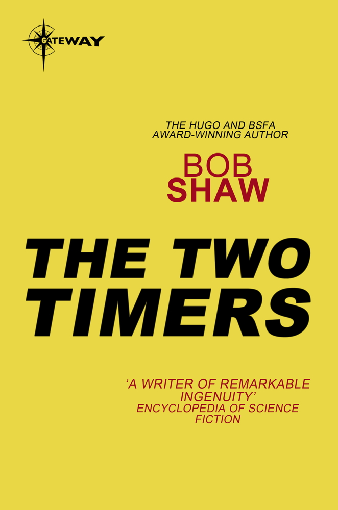 The Two Timers By: Bob Shaw