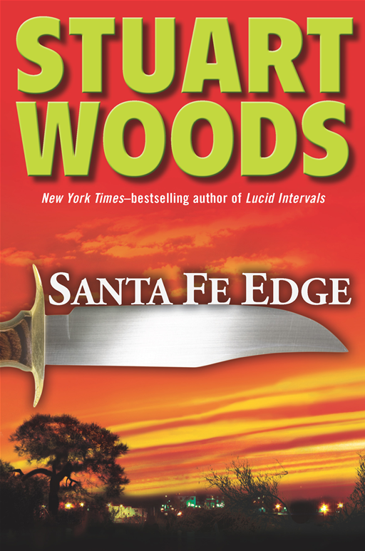Santa Fe Edge By: Stuart Woods