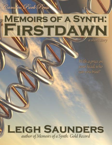 Memoirs of a Synth: Firstdawn
