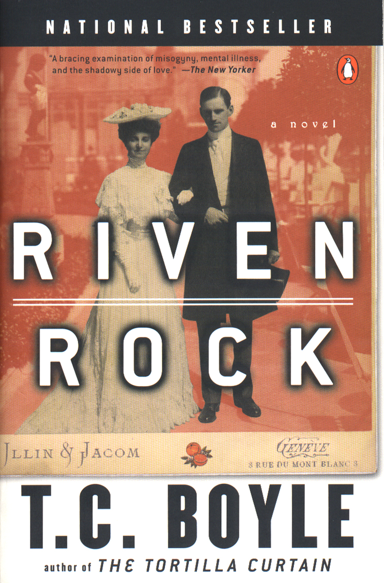 Riven Rock By: T.C. Boyle