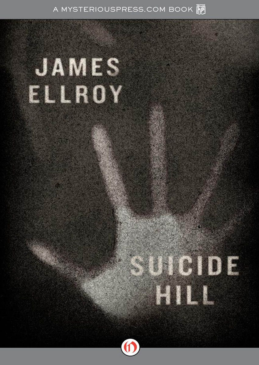 Suicide Hill By: James Ellroy