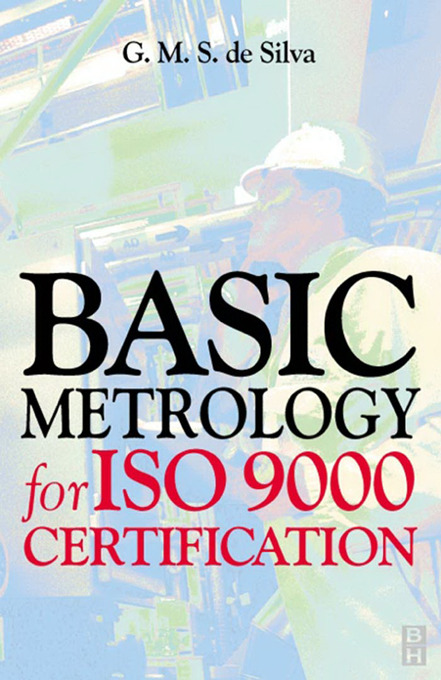 Basic Metrology for ISO 9000 Certification