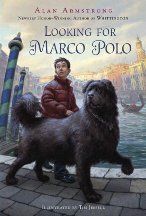 Looking for Marco Polo By: Alan Armstrong,Tim Jessell