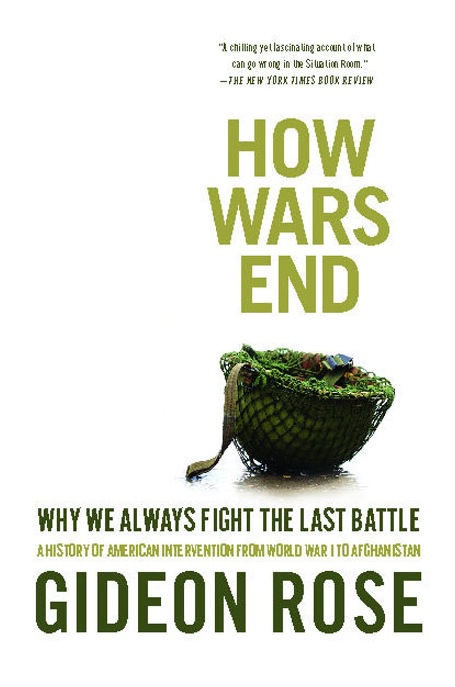 How Wars End By: Gideon Rose