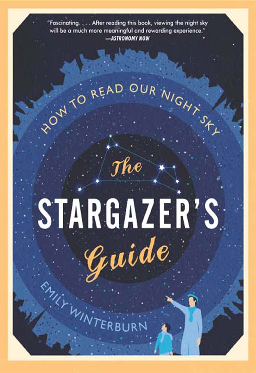 The Stargazer's Guide By: Emily Winterburn