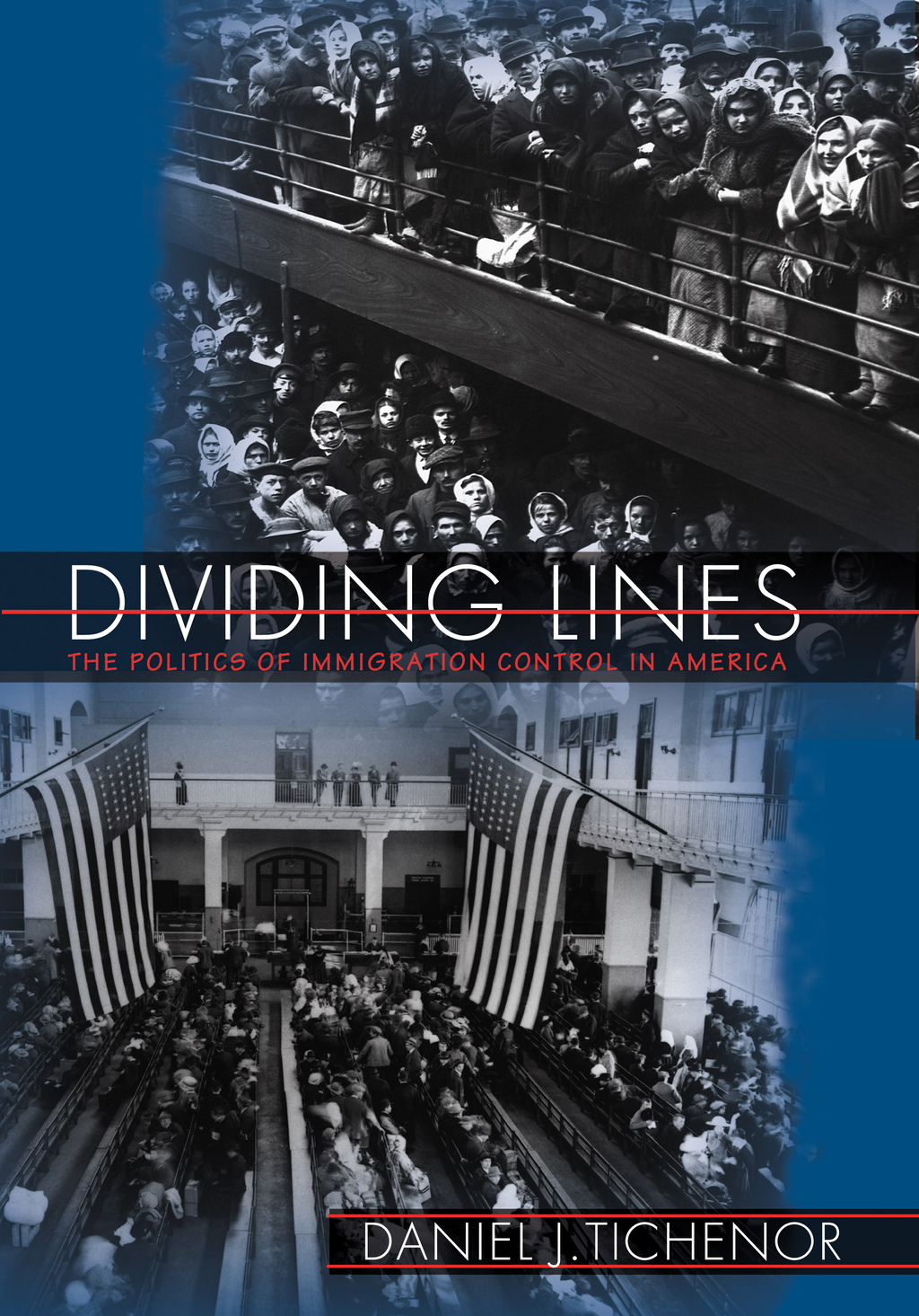 Dividing Lines By: Daniel J. Tichenor